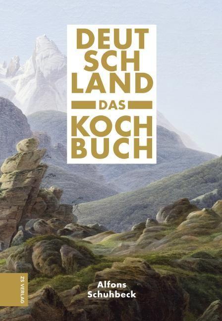Schuhbeck, Alfons: Deutschland - das Kochbuch