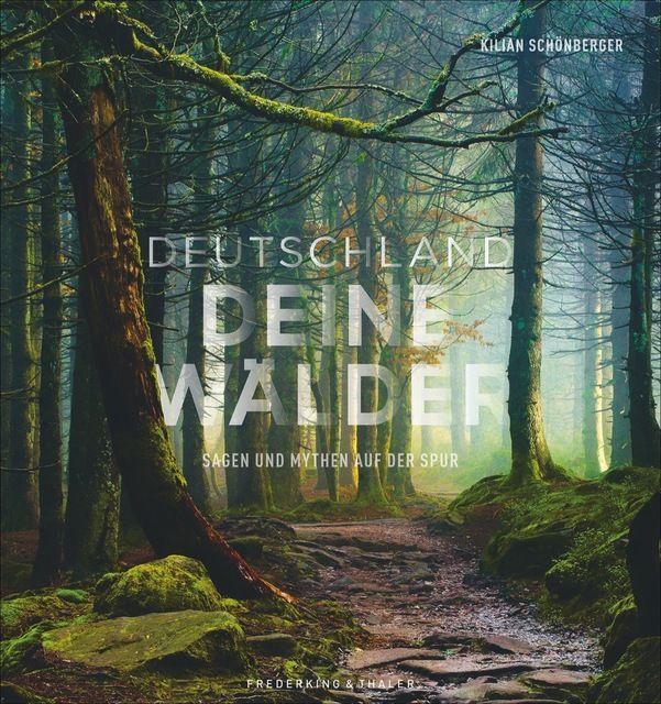 : Deutschland deine Wälder