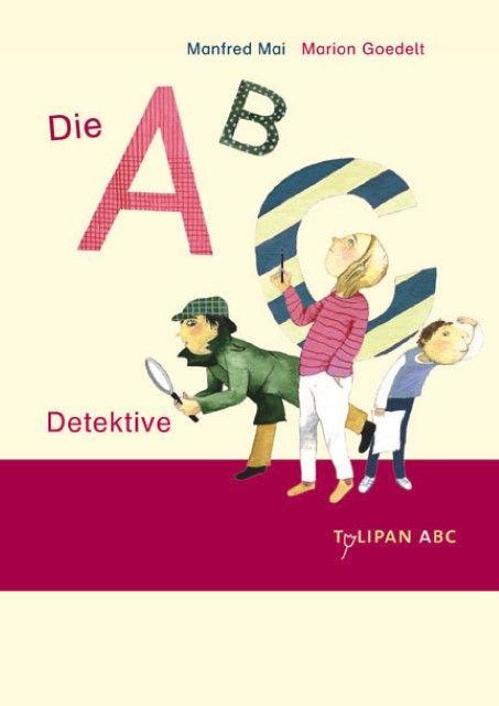 Mai, Manfred: Die ABC-Detektive