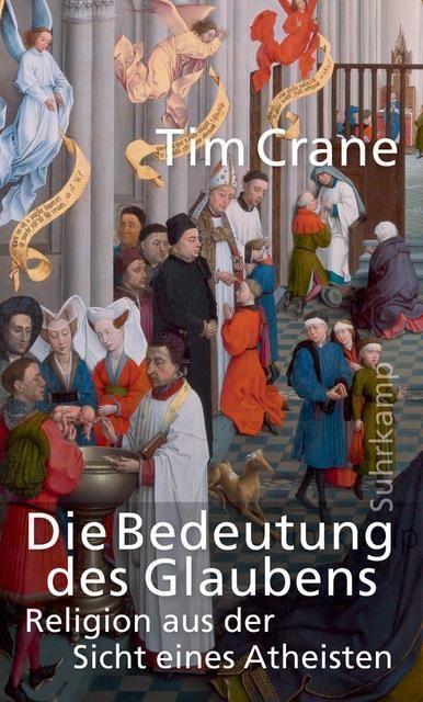 Crane, Tim: Die Bedeutung des Glaubens