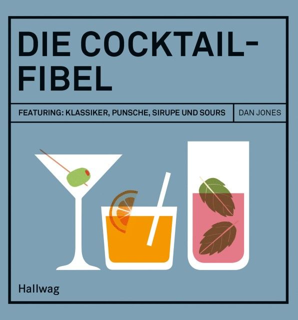 Jones, Dan: Die Cocktail-Fibel
