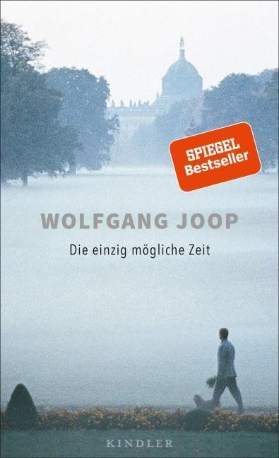 Joop, Wolfgang: Die einzig mögliche Zeit