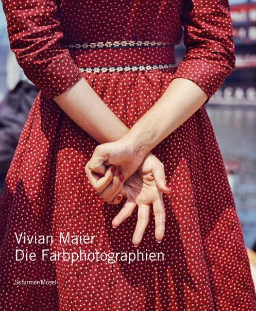 Maier, Vivian: Die Farbphotographien