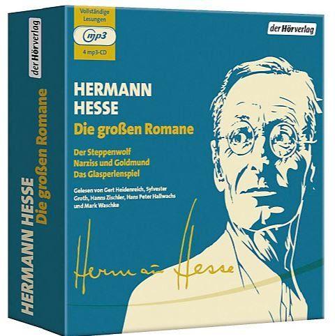 Hermann Hesse: Die großen Romane, 4 MP3-CDs, Der Steppenwolf - Narziss und Goldmund - Das Glasperlenspiel