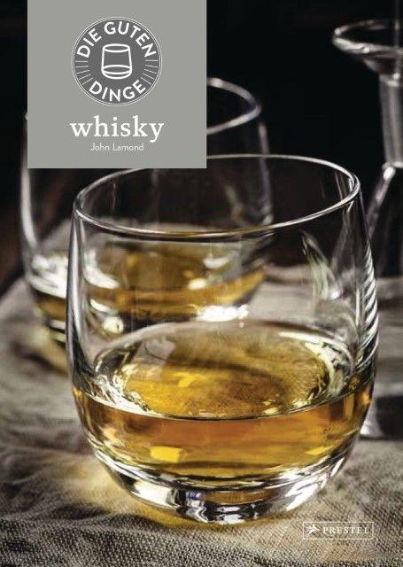 Lamond, John: Die guten Dinge: Whisky