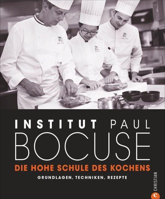 Paul Bocuse, Institut: Die hohe Schule des Kochens