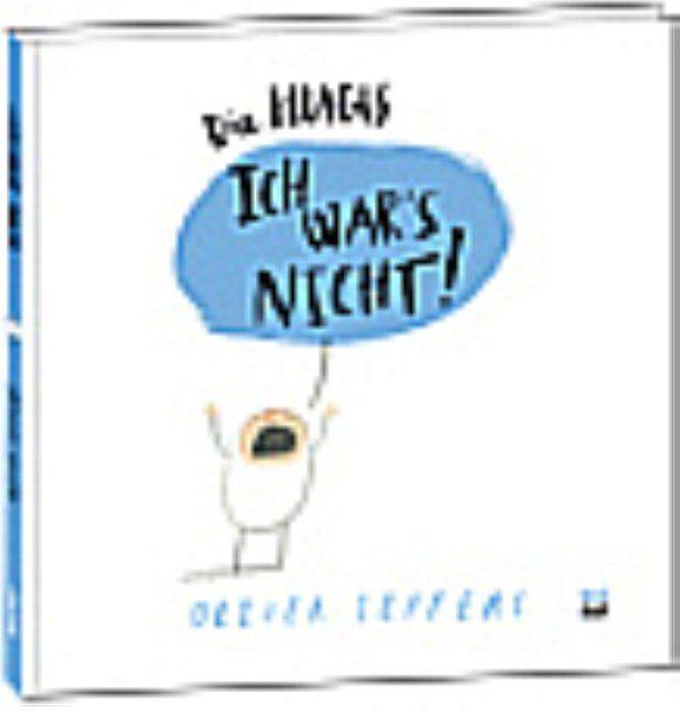 Jeffers, Oliver: Die Hugis - Ich war's nicht!