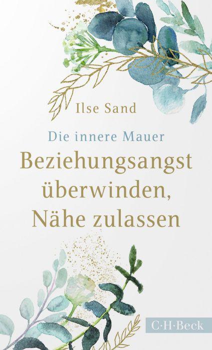 Sand, Ilse: Die innere Mauer
