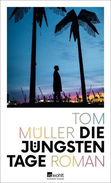 Müller, Tom: Die jüngsten Tage