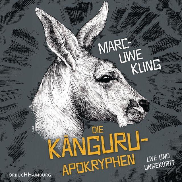 Kling, Marc-Uwe: Die Känguru-Apokryphen