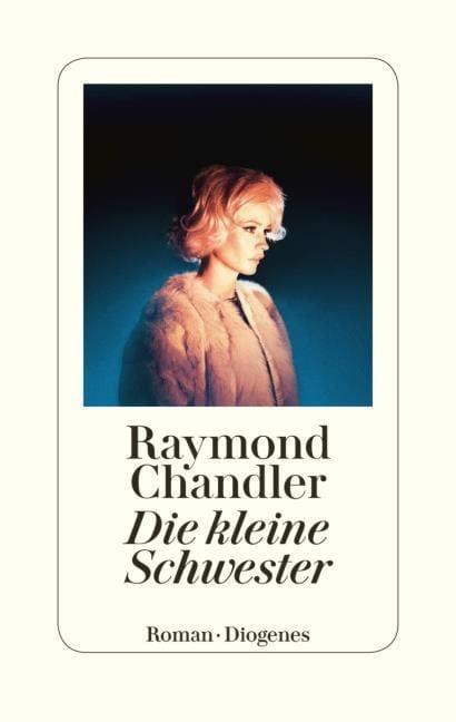 Chandler, Raymond: Die kleine Schwester