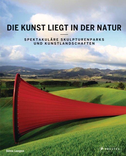 Langen, Silvia: Die Kunst liegt in der Natur