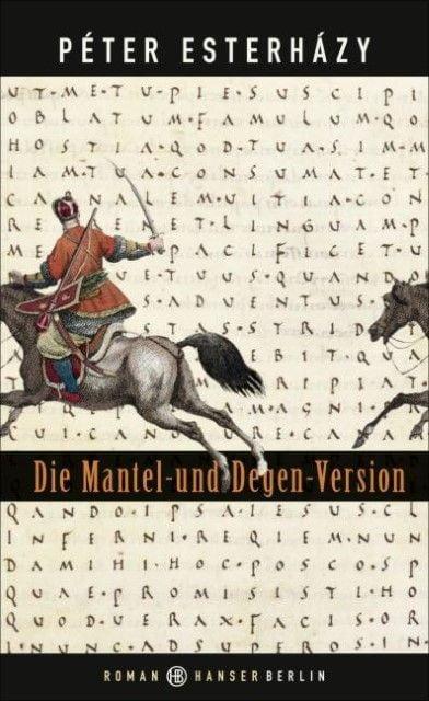 Esterházy, Péter: Die Mantel-und-Degen-Version