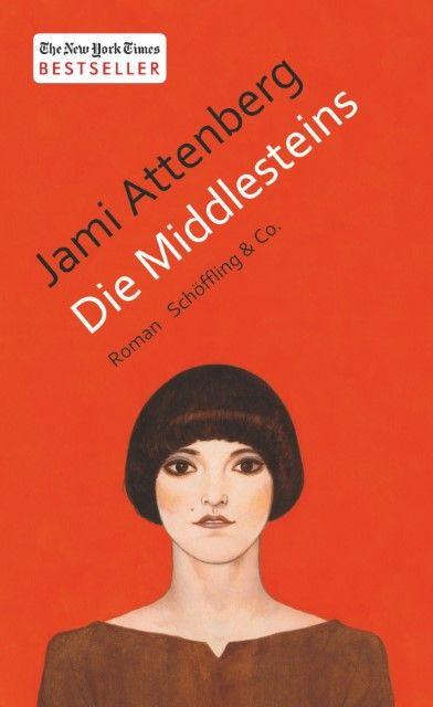 Attenberg, Jami: Die Middlesteins