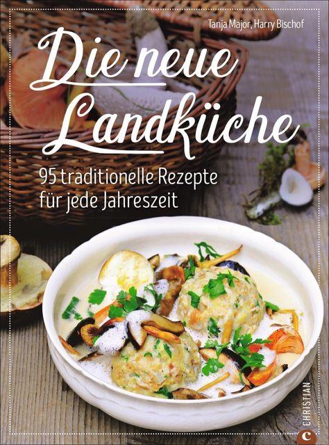 Major, Tanja: Die neue Landküche