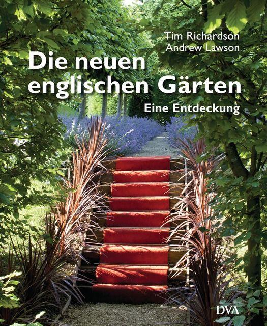 Richardson, Tim: Die neuen englischen Gärten