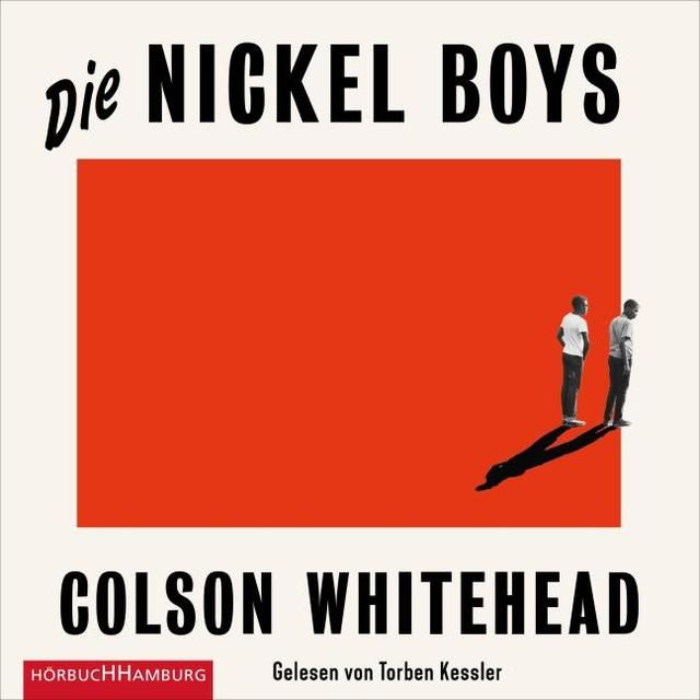 Whitehead, Colson: Die Nickel Boys