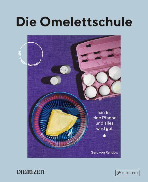 Randow, Gero von: Die Omelettschule