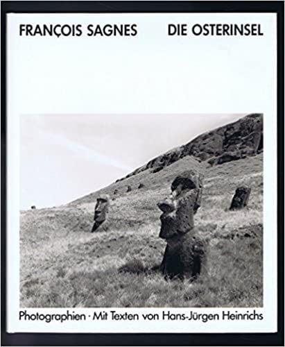 Francois Sagnes: Die Osterinsel