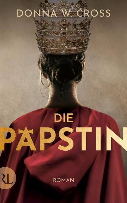 Cross, Donna W: Die Päpstin