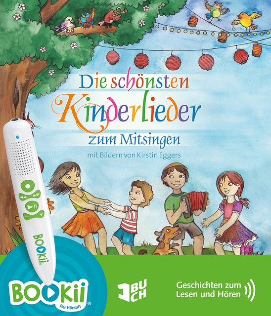 : Die schönsten Kinderlieder zum Mitsingen (BOOKii-Version)