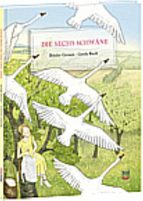 Grimm, Jacob/Grimm, Wilhelm: Die sechs Schwäne
