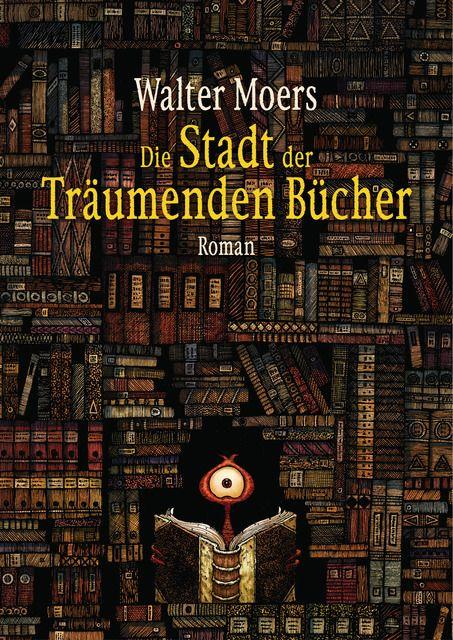 Moers, Walter: Die Stadt der träumenden Bücher