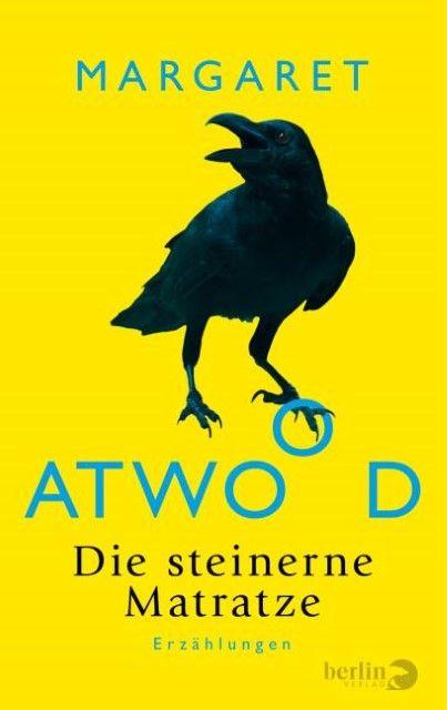 Atwood, Margaret: Die steinerne Matratze