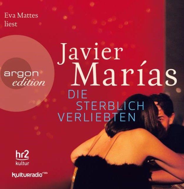Marías, Javier: Die sterblich Verliebten