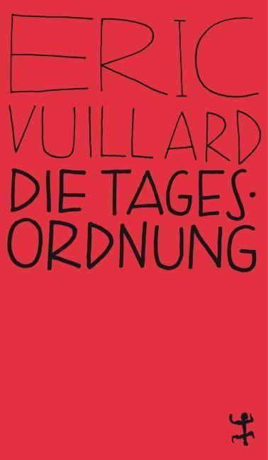 Vuillard, Éric: Die Tagesordnung