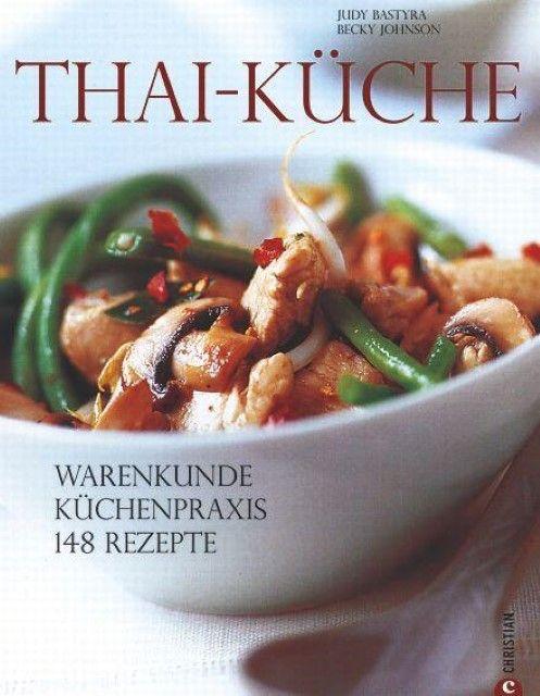 Bastyra, Judy: Die Thai-Küche