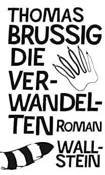 Brussig, Thomas: Die Verwandelten