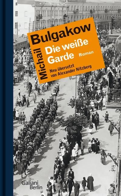 Bulgakow, Michail: Die weiße Garde