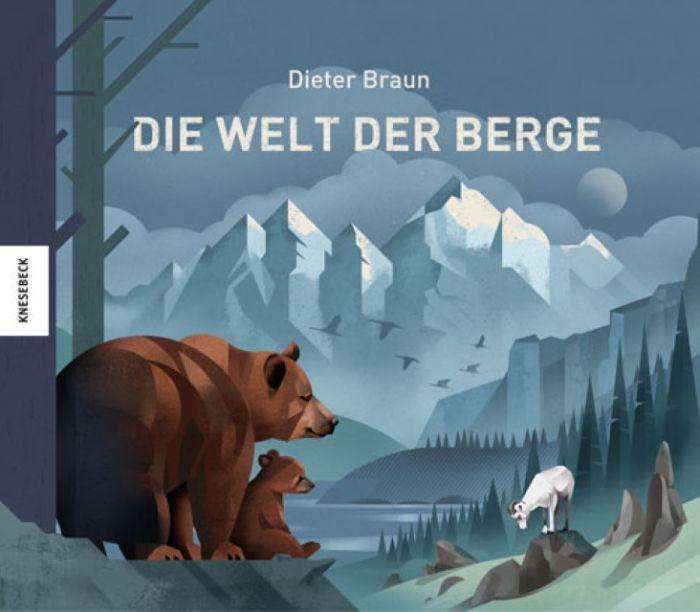 Braun, Dieter: Die Welt der Berge