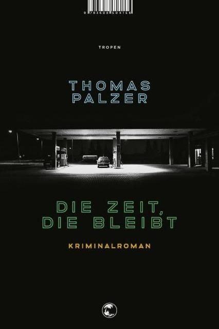 Palzer, Thomas: Die Zeit, die bleibt