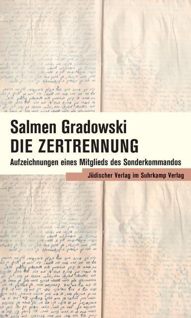 Gradowski, Salmen: Die Zertrennung