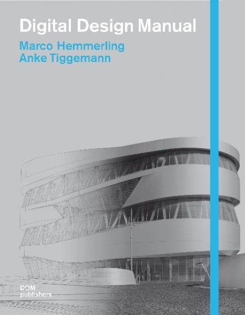 Hemmerling, Marco/Tiggemann, Anke: Digital Design Manual