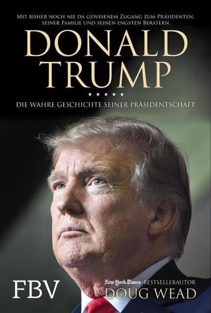 Wead, Doug: Donald Trump