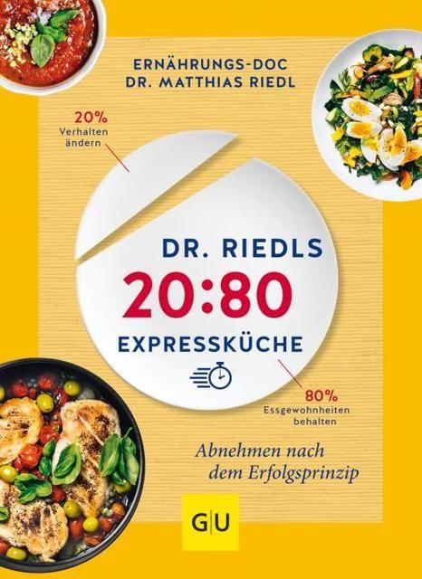 Riedl, Matthias: Dr. Riedls 20:80 Expressküche