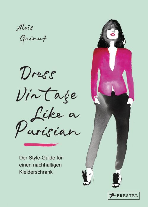 Guinut, Aloïs: Dress Vintage Like a Parisian
