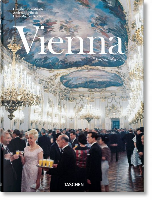 Brandstätter, Christian/Hirsch, Andreas J/Koetzle, Hans-Michael: Wien. Portrait einer Stadt
