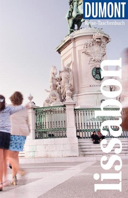 Strohmaier, Jürgen: DuMont Reise-Taschenbuch Reiseführer Lissabon