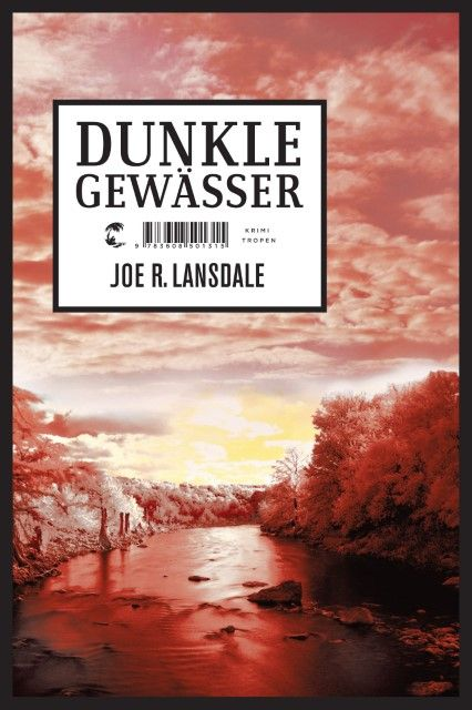 Lansdale, Joe R: Dunkle Gewässer