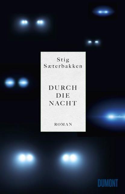 Sæterbakken, Stig: Durch die Nacht
