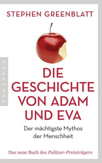 Greenblatt, Stephen: Die Geschichte von Adam und Eva