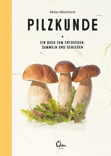 Janssen, Gerard: Meine illustrierte Pilzkunde