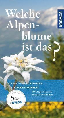 Werner, Manuel: Welche Alpenblume ist das?