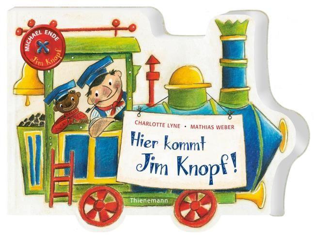 Ende, Michael/Lyne, Charlotte: Jim Knopf: Hier kommt Jim Knopf!