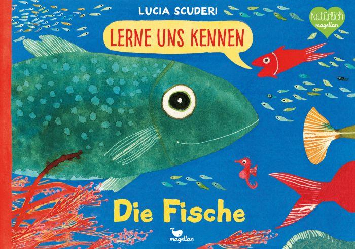 Scuderi, Lucia: Lerne uns kennen - Die Fische