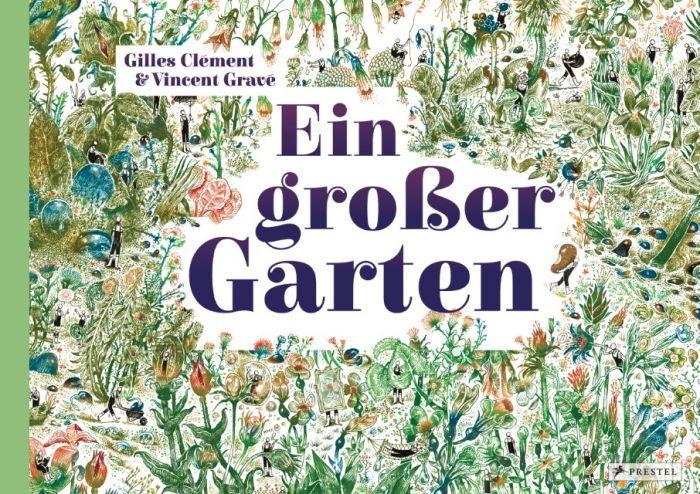 Clément, Gilles: Ein großer Garten